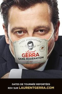 "Laurent Gerra ""Sasn modération"" à Tours - Locations"